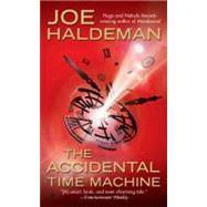 The Accidental Time Machine by Haldeman, Joe, 9780441016167