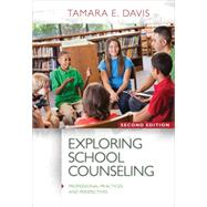 Exploring School Counseling by Davis, Tamara E., 9781285736167