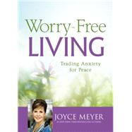 Worry-free Living by Meyer, Joyce, 9781455566167