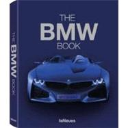 The BMW Book by Beckmann, Matthias; Braun, Andreas; Jacobsen, Kai; Jakobs, Fred; Faraggi, Rouven, 9783832796167