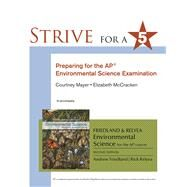 Strive for 5: Preparing for the AP Environmental Science Exam by Friedland, Andrew; Relyea, Rick, 9781464156168