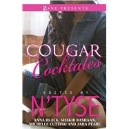 Cougar Cocktales by N'tyse; Black, Anna; Rashaan, Shakir; Cuttino, Michelle; Pearl, Jada, 9781593096168