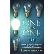 One on One 101 by Ahdoot, Robert, 9781630476168