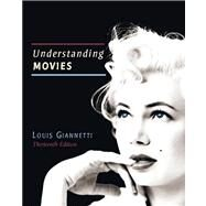 Understanding Movies by GIANNETTI, 9780205856169