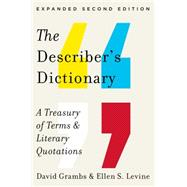 The Describer's Dictionary: A Treasury of Terms & Literary Quotations by Grambs, David; Levine, Ellen S., 9780393346169