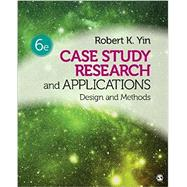 Case Study Research and Applications by Yin, Robert K., 9781506336169