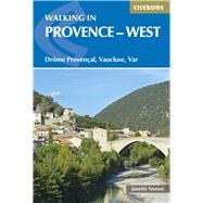 "Walking in Provence West: Dr""me Proven‡al, Vaucluse, Var by Norton, Janette, 9781852846169"