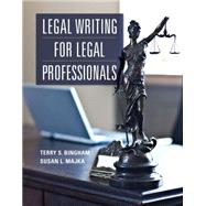 Legal Writing for Legal Professionals by Bingham, Terry; Majka, Susan, 9780133786170