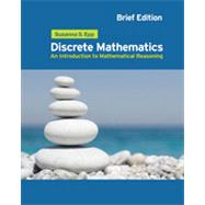 Discrete Mathematics Introduction to Mathematical Reasoning by Epp, Susanna S., 9780495826170