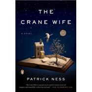 The Crane Wife by Ness, Patrick, 9780143126171