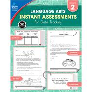 Instant Arts Assessments for Data Tracking, Grade 2 by Spencer, Hope, 9781483836171