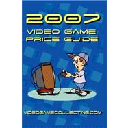 2007 Video Game Price Guide by Videogamecollecting. com, 9780615136172