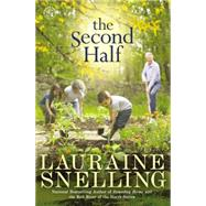 The Second Half by Snelling, Lauraine, 9781455586172