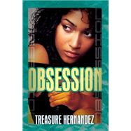 Obsession by Hernandez, Treasure, 9781601626172