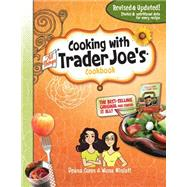 Cooking With All Things Trader Joe's Cookbook by Gunn, Deana; Miniati, Wona, 9781938706172