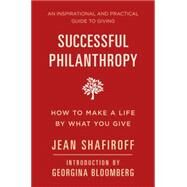 Successful Philanthropy by SHAFIROFF, JEANBLOOMBERG, GEORGINA, 9781578266173
