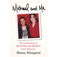 Michael and Me by Mangatal, Shana, 9781613736173