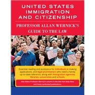 United States Immigration and Citizenship by Wernick, Allan, 9781941286173