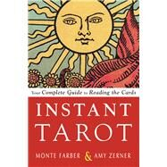 Instant Tarot by Farber, Monte; Zerner, Amy, 9781578636174