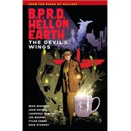 B.P.R.D. Hell on Earth 10: The Devils Wings by Mignola, Mike; Arcudi, John; Campbell, Laurence, 9781616556174