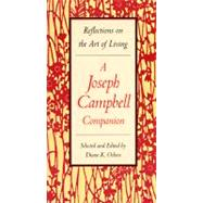 A Joseph Campbell Companion: Reflections on the Art of Living by Osbon, Diane K., 9780060926175