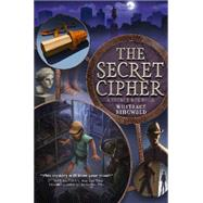 The Secret Cipher: A Secret Box Book by Ringwald, Whitaker, 9780062216175