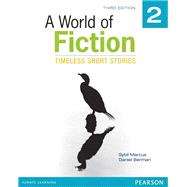 A World of Fiction 2 Timeless Short Stories by Marcus, Sybil; Berman, Daniel, 9780133046175