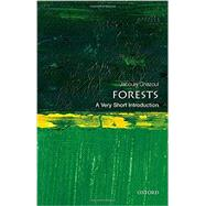 Forests: A Very Short Introduction by Ghazoul, Jaboury, 9780198706175