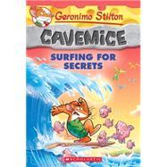 Surfing for Secrets (Geronimo Stilton Cavemice #8) by Stilton, Geronimo, 9780545746175