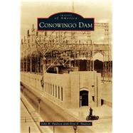 Conowingo Dam by Paulson, John R.; Paulson, Erin E. (CON), 9781467126175