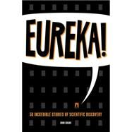 Eureka! by Grant, John, 9781942186175