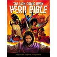 The Lion Comic Book Hero Bible by Siku; Thomas, Richard; Anderson, Jeff, 9780745956176