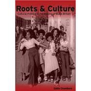 Roots & Culture by Chambers, Eddie, 9781784536176
