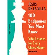 100 Endgames You Must Know by De La Villa, Jesus, 9789056916176