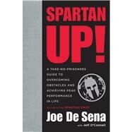 Spartan Up! by De Sena, Joe; O'Connell, Jeff (CON), 9780544286177