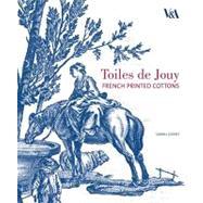Toiles de Jouy by Grant, Sarah, 9781851776177