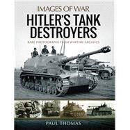 Hitler's Tank Destroyers by Thomas, Paul, 9781473896178