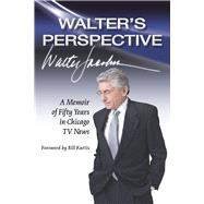 Walter's Perspective by Jacobson, Walter; Kurtis, Bill, 9780809336180