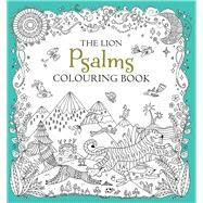 The Lion Psalms Colouring Book by Jackson, Antonia; French, Felicity, 9780745976181