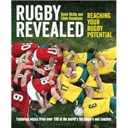 Rugby Revealed Reaching Your Rugby Potential by Hickie, Gavin; Donaldson, Eilidh, 9781472916181
