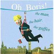Oh Boris! by Dog 'n' Bone Books, 9781911026181