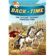 Geronimo Stilton Special Edition: The Journey Through Time #2: Back in Time by Stilton, Geronimo, 9780545746182