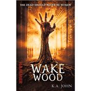 Wake Wood 9780099556183R