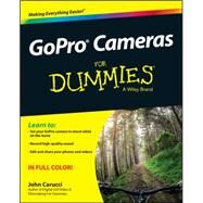 Gopro Cameras for Dummies by Carucci, John, 9781119006183