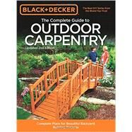 The Complete Guide to Outdoor Carpentry by Cool Springs Press; North American Media Group, 9781591866183