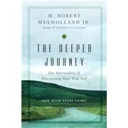 The Deeper Journey by Mulholland, M. Robert, Jr., 9780830846184