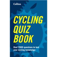 Collins Cycling Quiz Book by Collins, 9780007526185