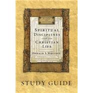 Spiritual Disciplines for the Christian Life by Whitney, Donald S., 9781615216185