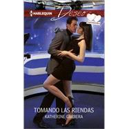 Tomando las riendas (Taking the reins) by Garbera, Katherine, 9780373516186