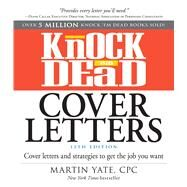 Knock 'em Dead Cover Letters by Yate, Martin, 9781440596186